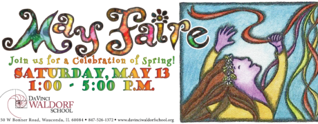 May Faire! - May 13th, 2017 - Da Vinci Waldorf School - Wauconda, IL